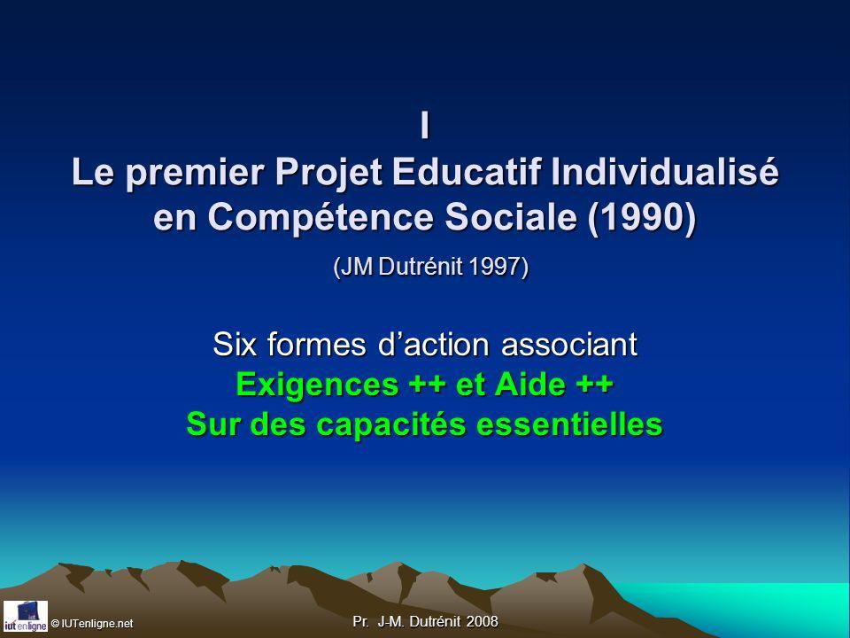 I Le premier Projet Educatif Individualisé en Compétence Sociale (1990) (JM Dutrénit 1997)