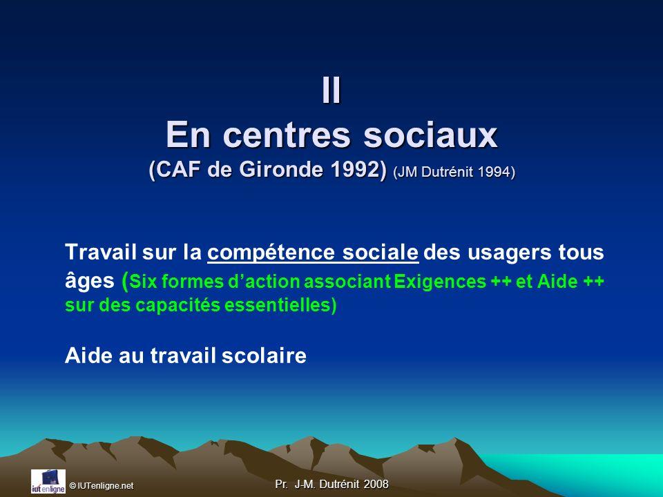 II En centres sociaux (CAF de Gironde 1992) (JM Dutrénit 1994)