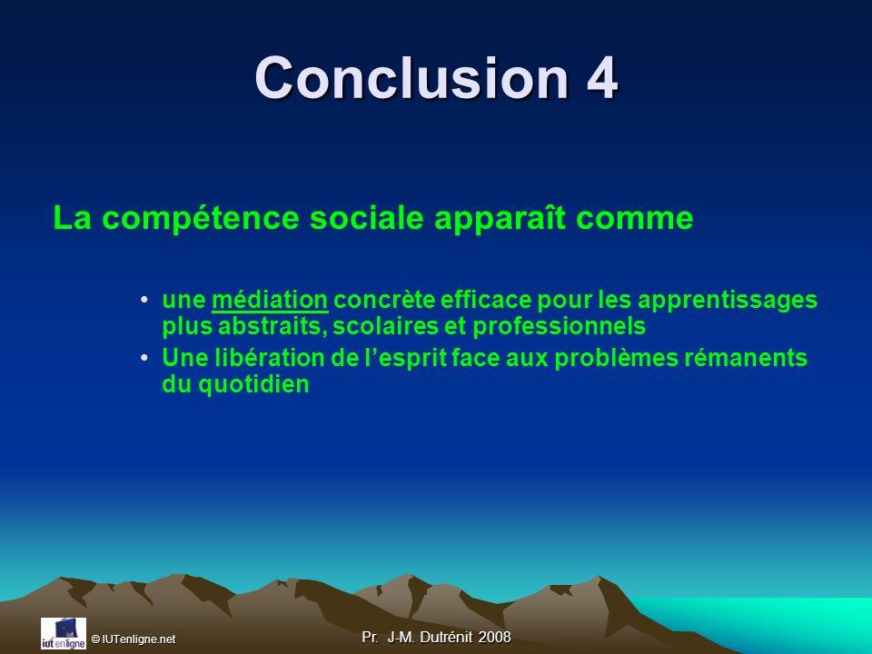 Conclusion 4 La compétence sociale apparaît comme