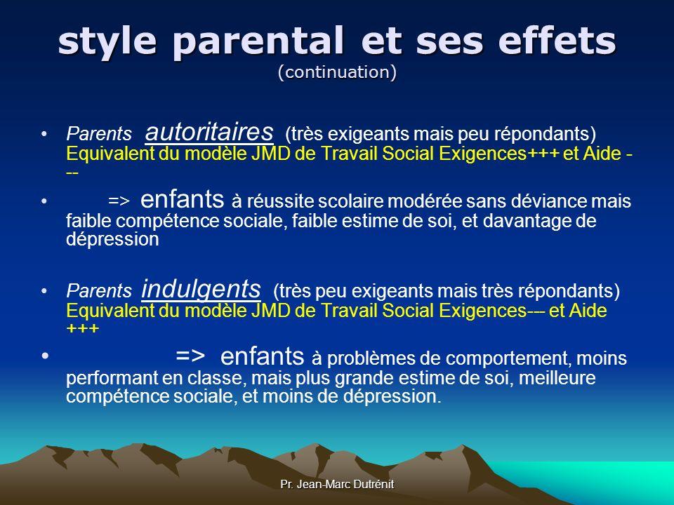 style parental et ses effets (continuation)