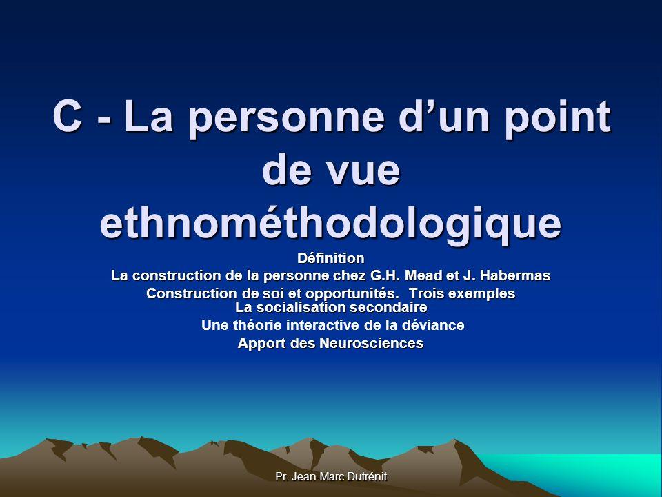 C - La personne d'un point de vue ethnométhodologique