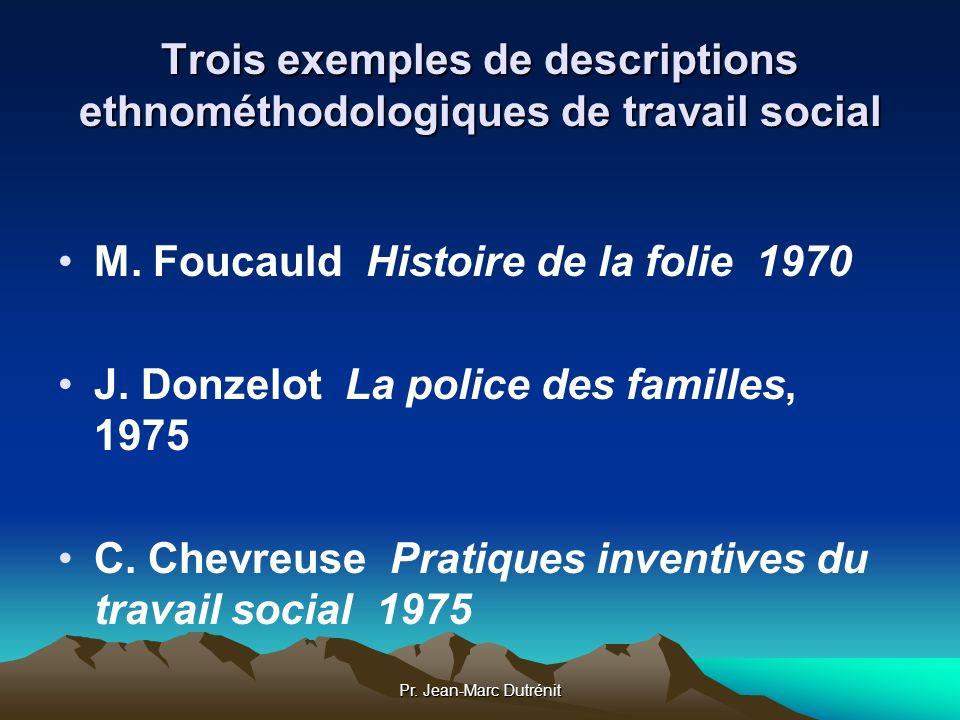 Trois exemples de descriptions ethnométhodologiques de travail social