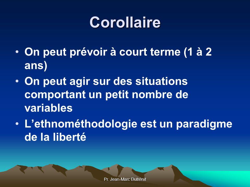 Corollaire On peut prévoir à court terme (1 à 2 ans)