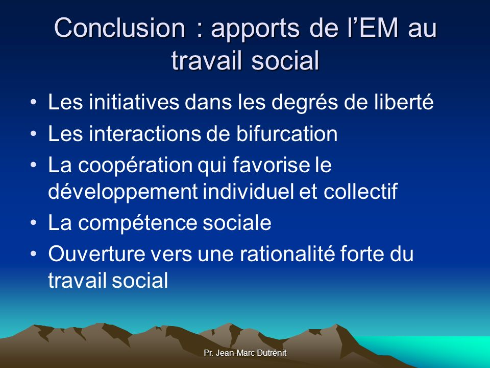 Conclusion : apports de l'EM au travail social