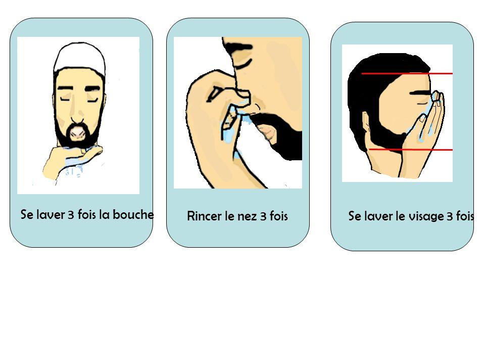 Se laver 3 fois la bouche Rincer le nez 3 fois Se laver le visage 3 fois