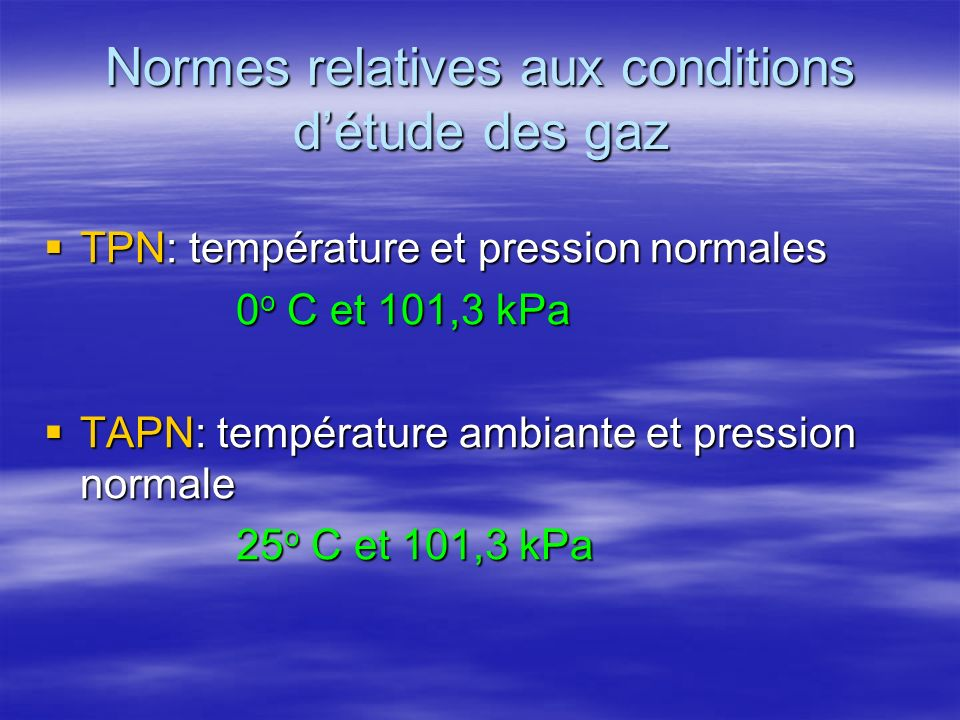 Normes relatives aux conditions d'étude des gaz