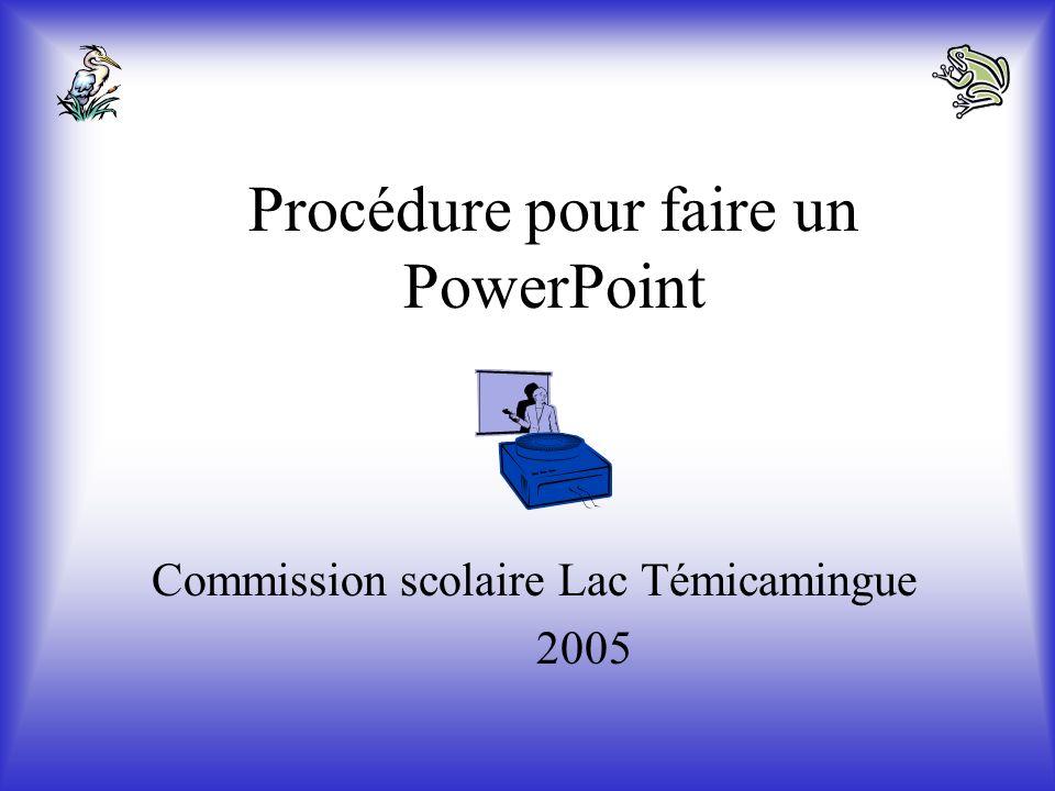Procédure pour faire un PowerPoint