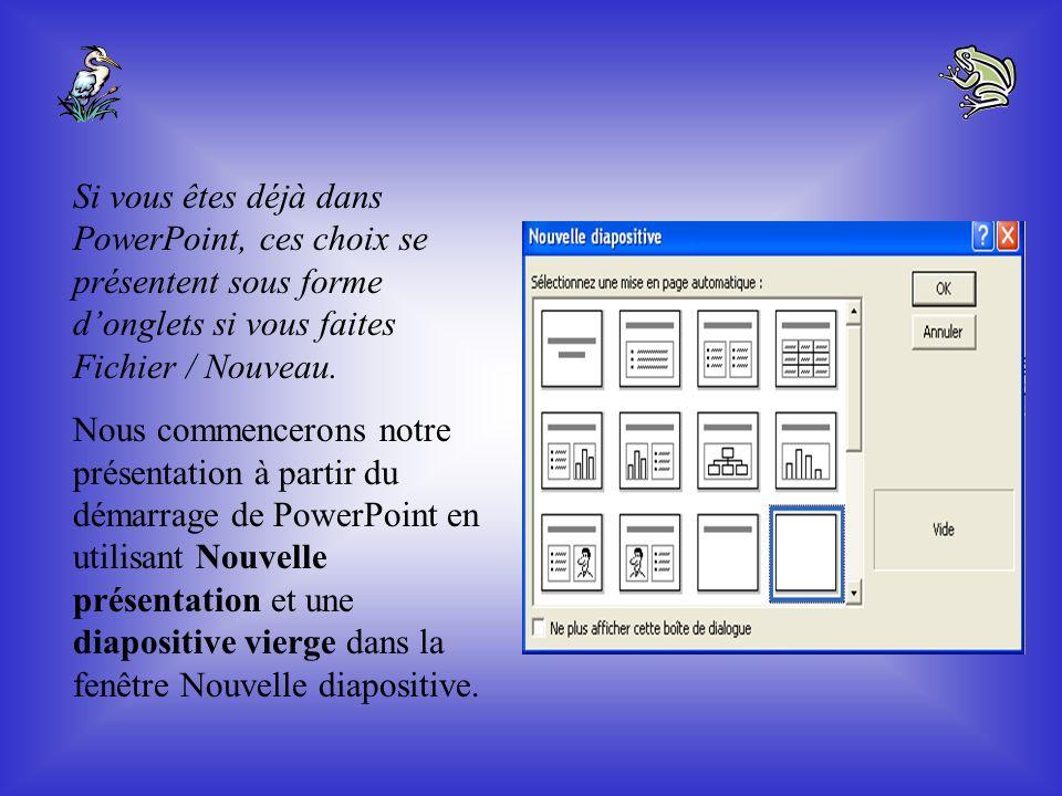 Si vous êtes déjà dans PowerPoint, ces choix se présentent sous forme d'onglets si vous faites Fichier / Nouveau.