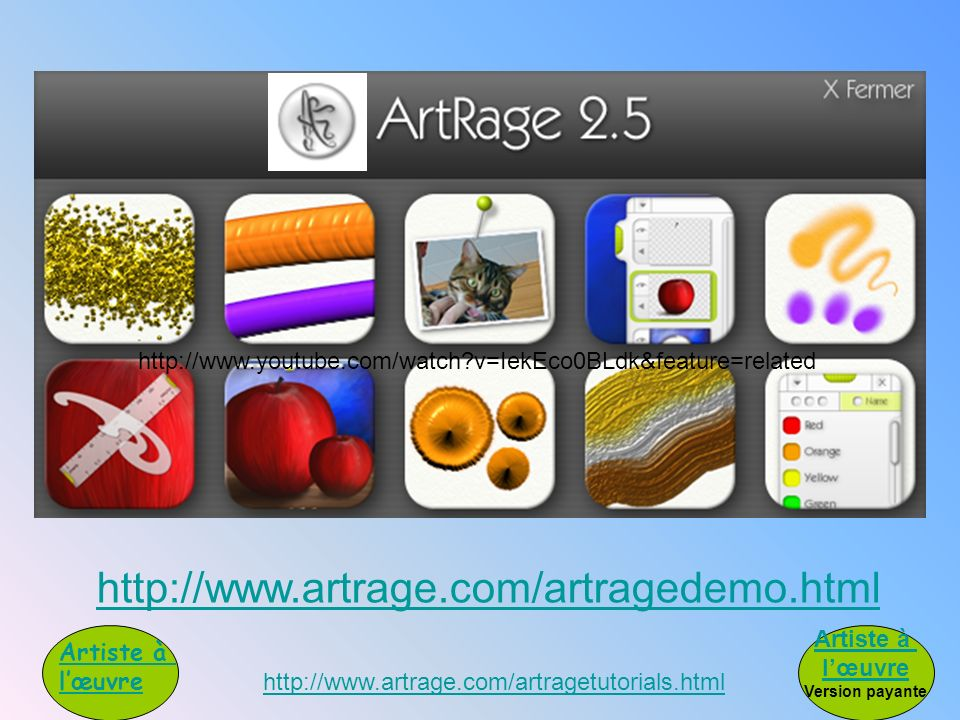 http://www.youtube.com/watch v=IekEco0BLdk&feature=related http://www.artrage.com/artragedemo.html.
