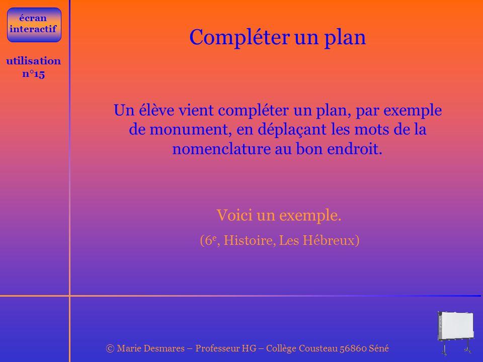 écran interactif Compléter un plan. utilisation n°15.