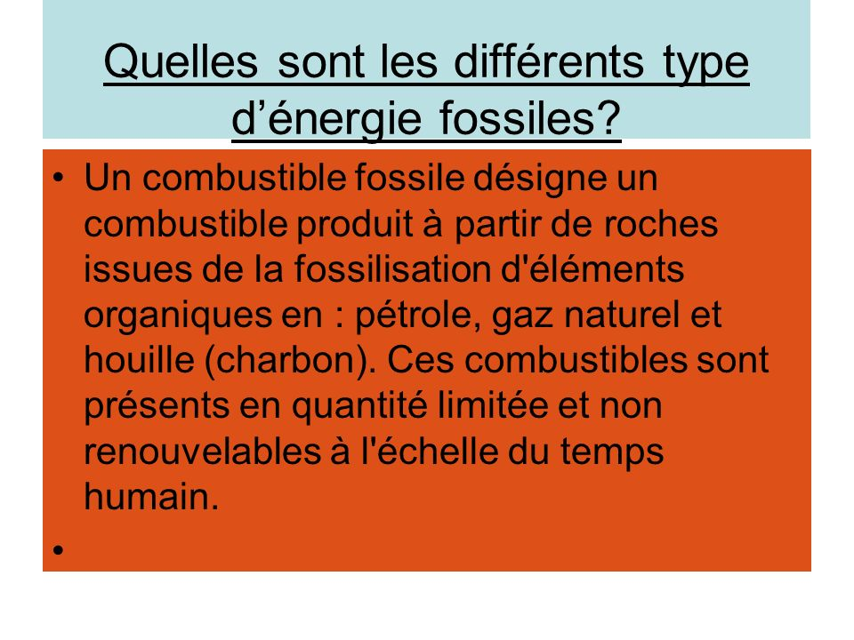 Quelles sont les différents type d'énergie fossiles