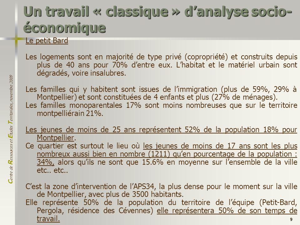 Un travail « classique » d'analyse socio-économique