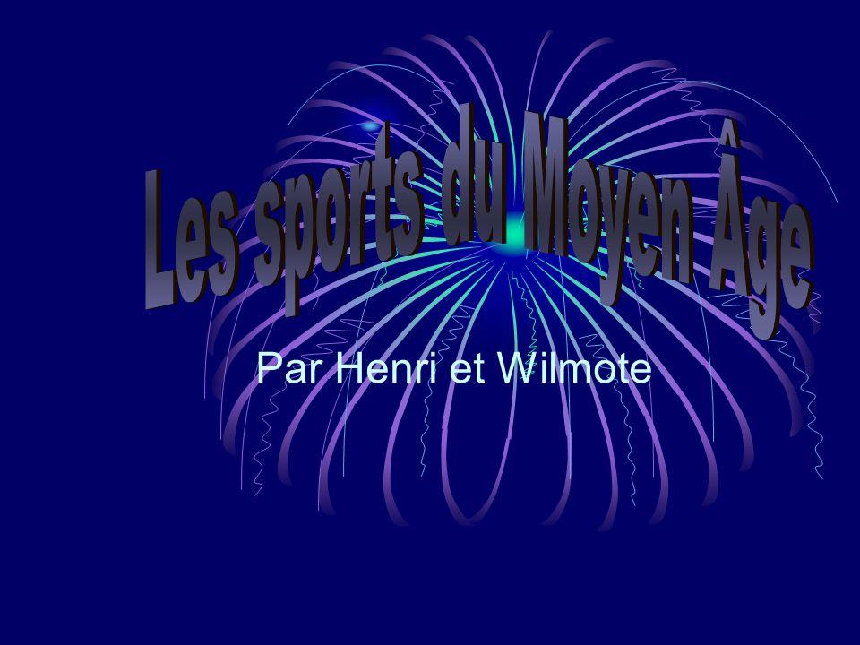 Les sports du Moyen Âge Par Henri et Wilmote