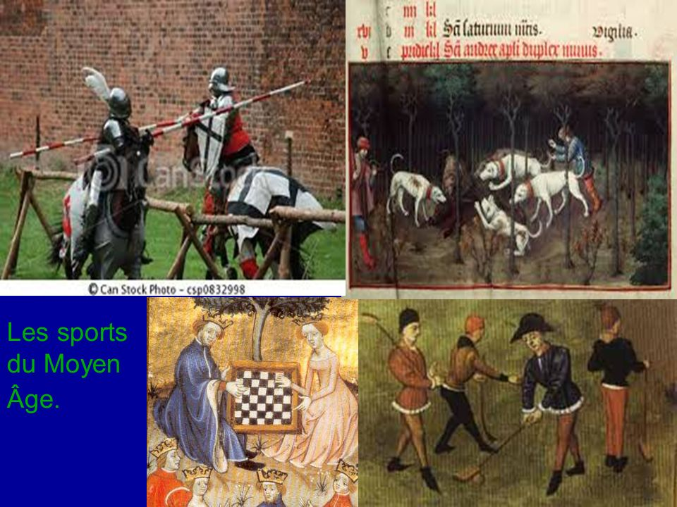 Les sports du Moyen Âge.