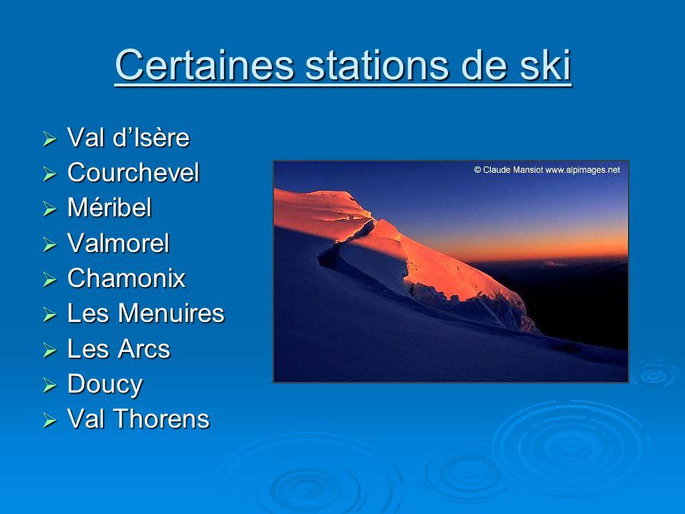 Certaines stations de ski
