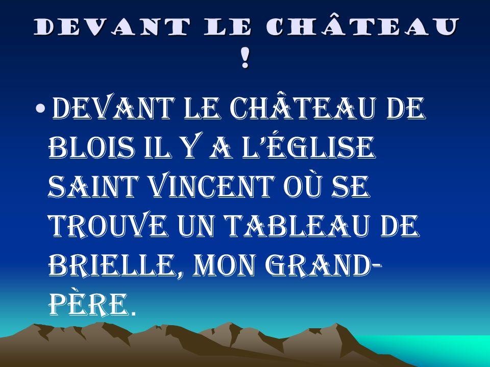 DEVANT LE CHÂTEAU .