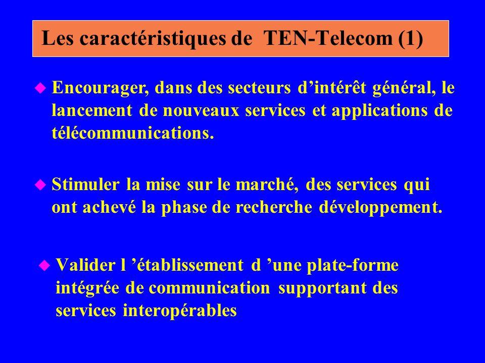 Les caractéristiques de TEN-Telecom (1)