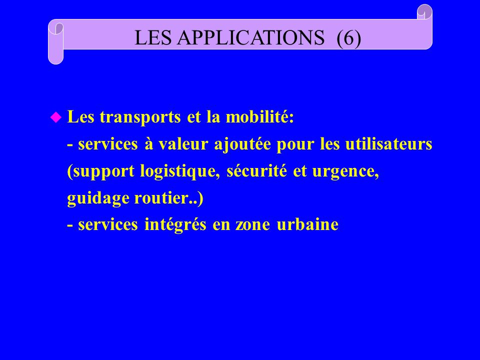 LES APPLICATIONS (6)