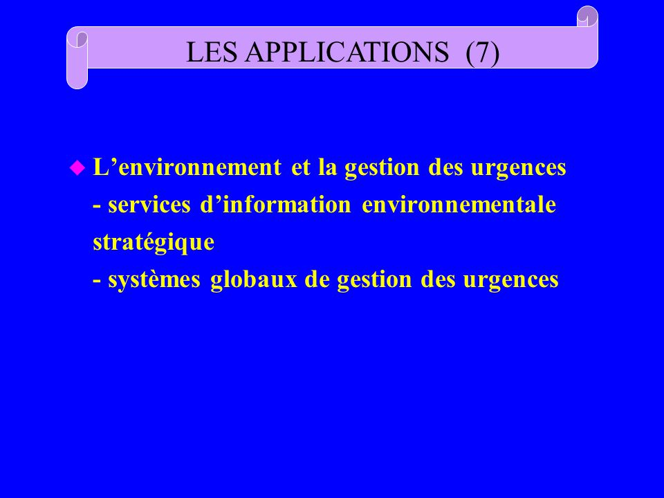LES APPLICATIONS (7)