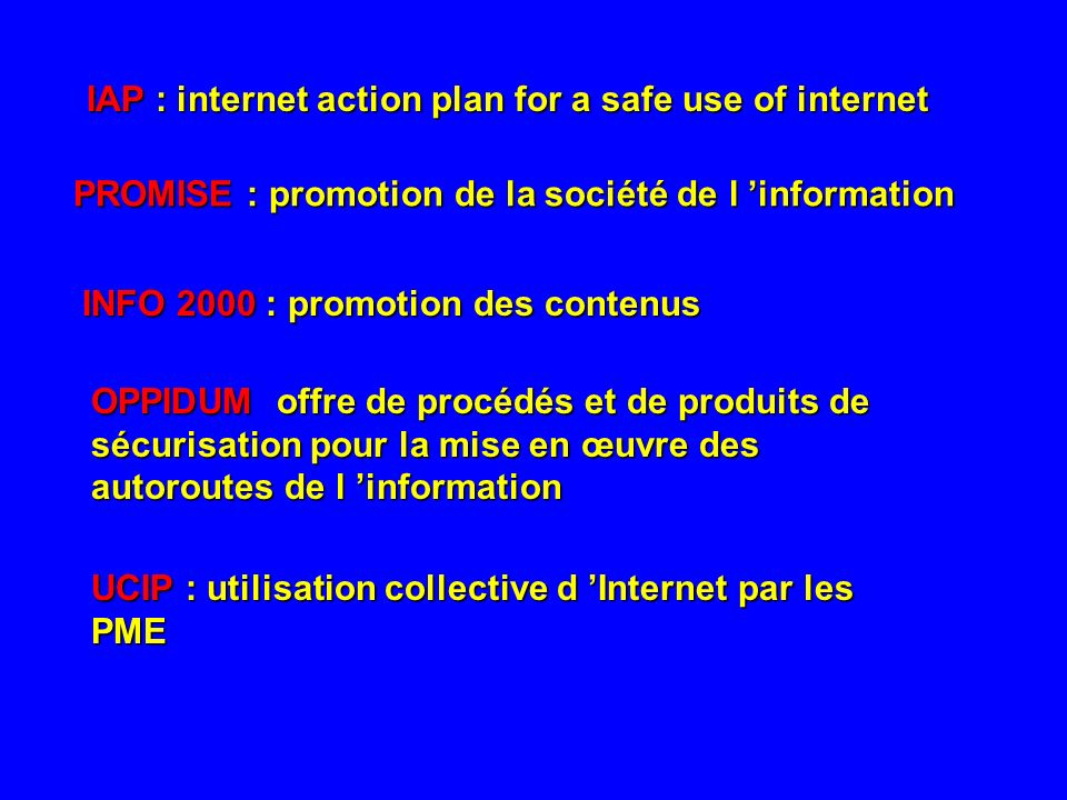 IAP : internet action plan for a safe use of internet