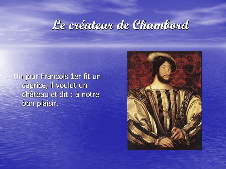Le créateur de Chambord