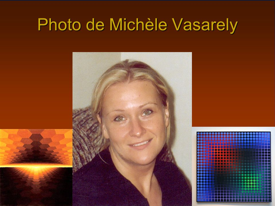 Photo de Michèle Vasarely