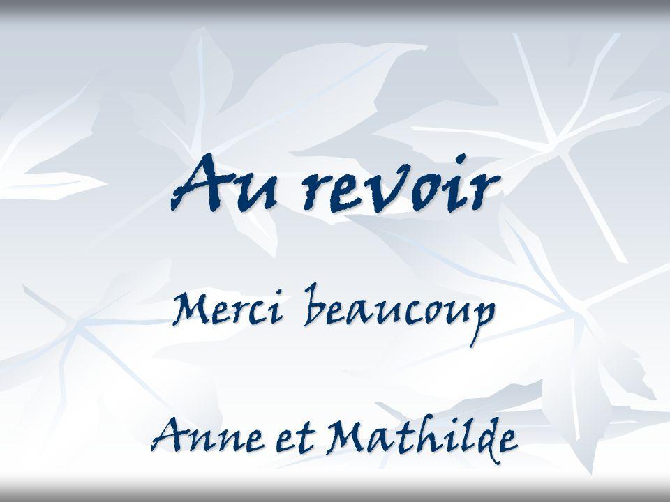 Merci beaucoup Anne et Mathilde