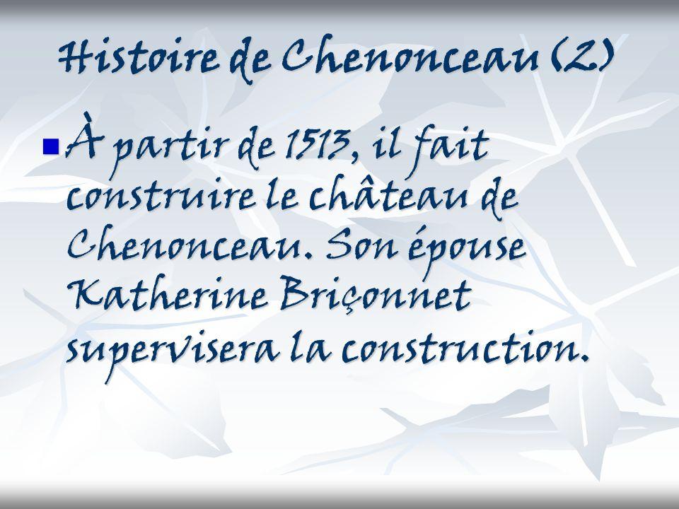 Histoire de Chenonceau(2)