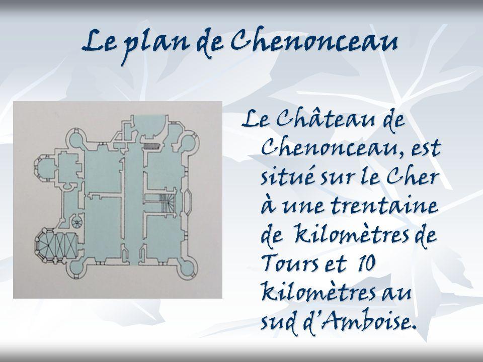 Le plan de Chenonceau Le Château de Chenonceau, est situé sur le Cher à une trentaine de kilomètres de Tours et 10 kilomètres au sud d'Amboise.