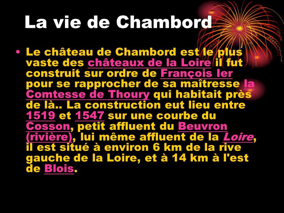La vie de Chambord