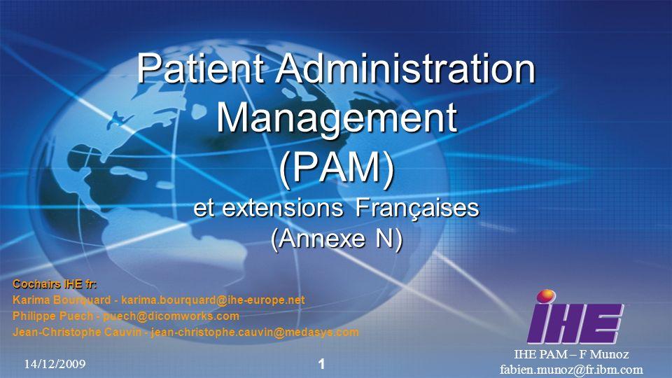 Patient Administration Management (PAM) et extensions Françaises (Annexe N)