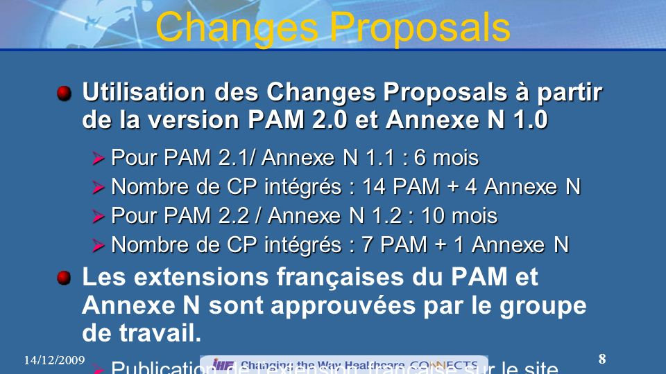 Changes Proposals Utilisation des Changes Proposals à partir de la version PAM 2.0 et Annexe N 1.0.