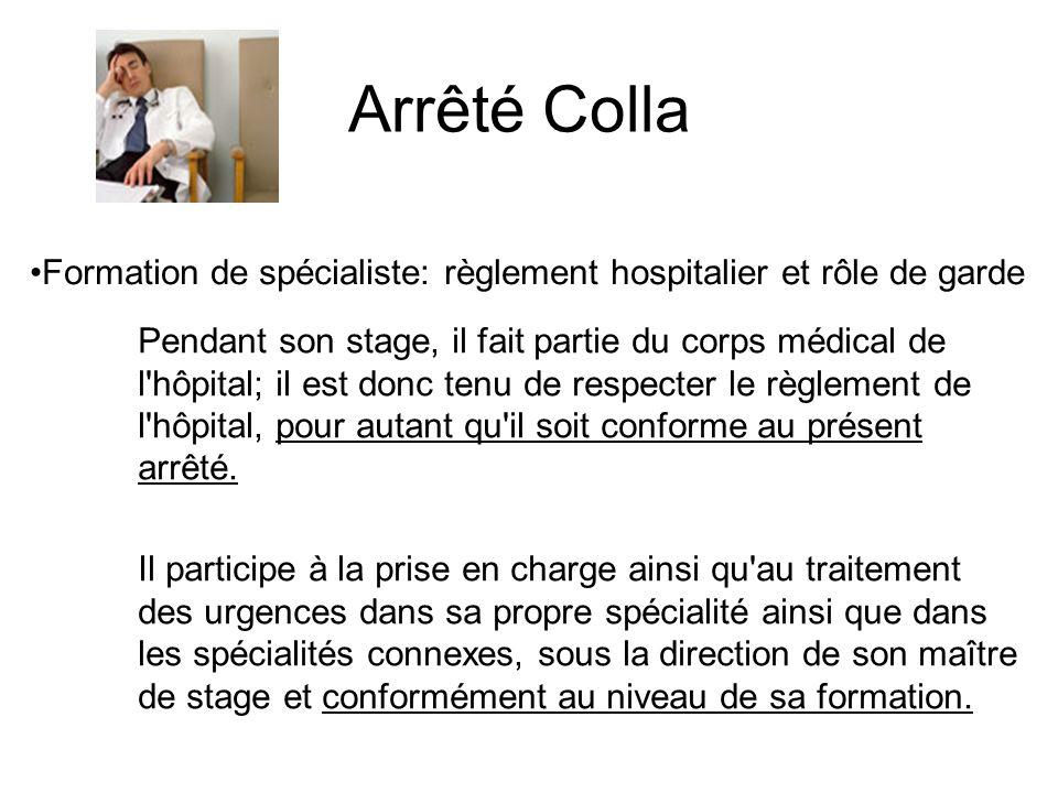 Formation de spécialiste: règlement hospitalier et rôle de garde