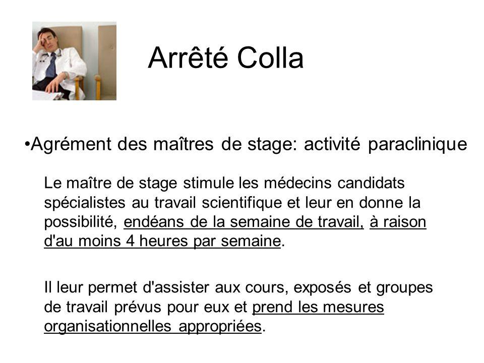 Agrément des maîtres de stage: activité paraclinique