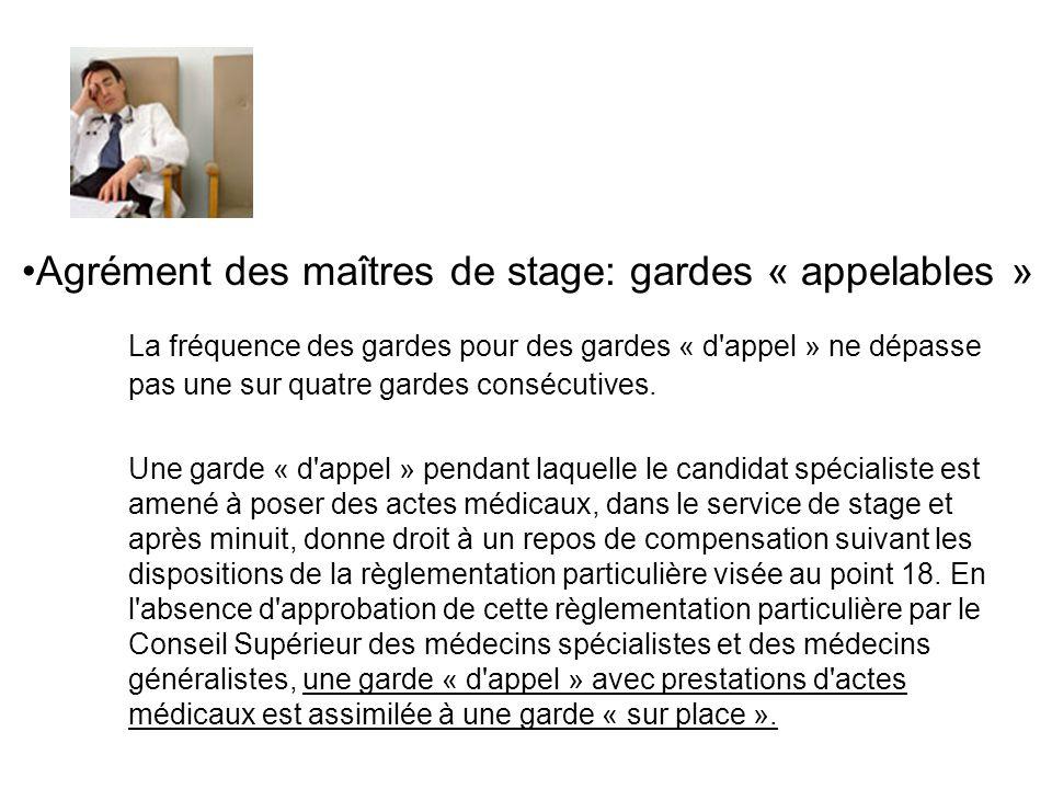 Agrément des maîtres de stage: gardes « appelables »