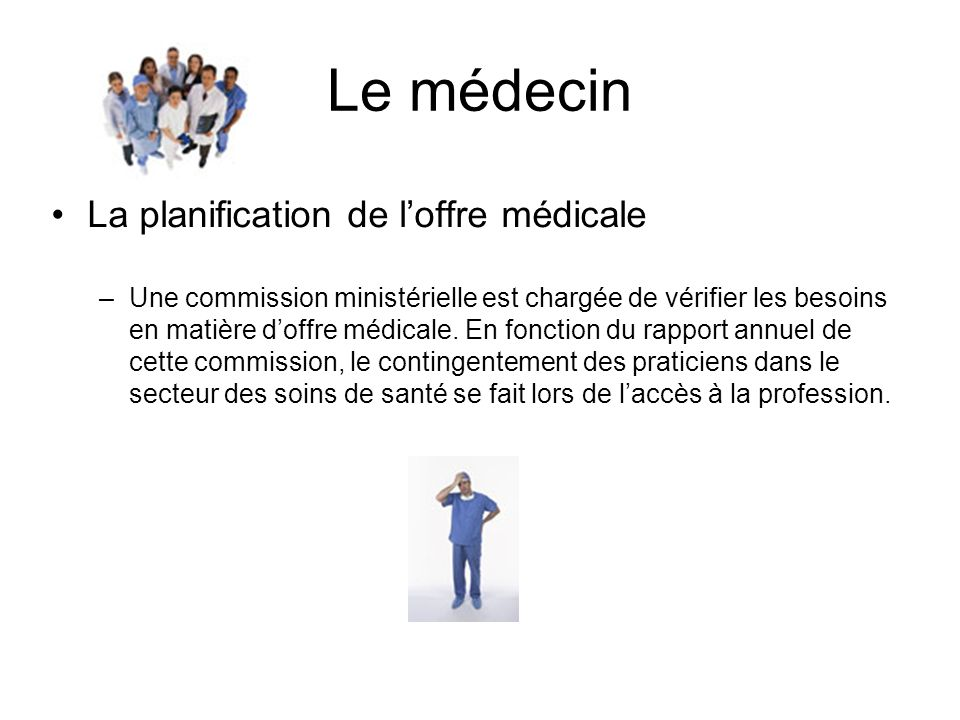 Le médecin La planification de l'offre médicale