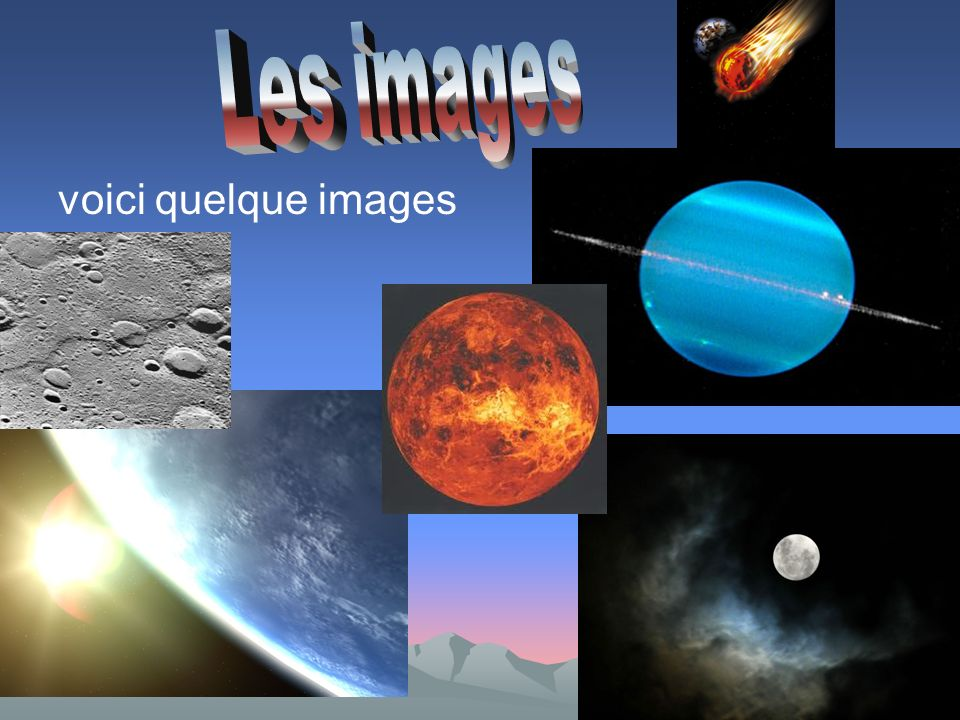 Les images voici quelque images