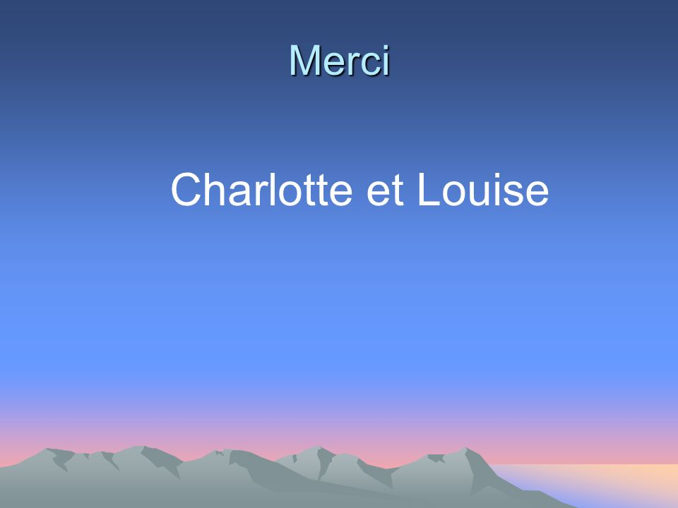 Merci Charlotte et Louise