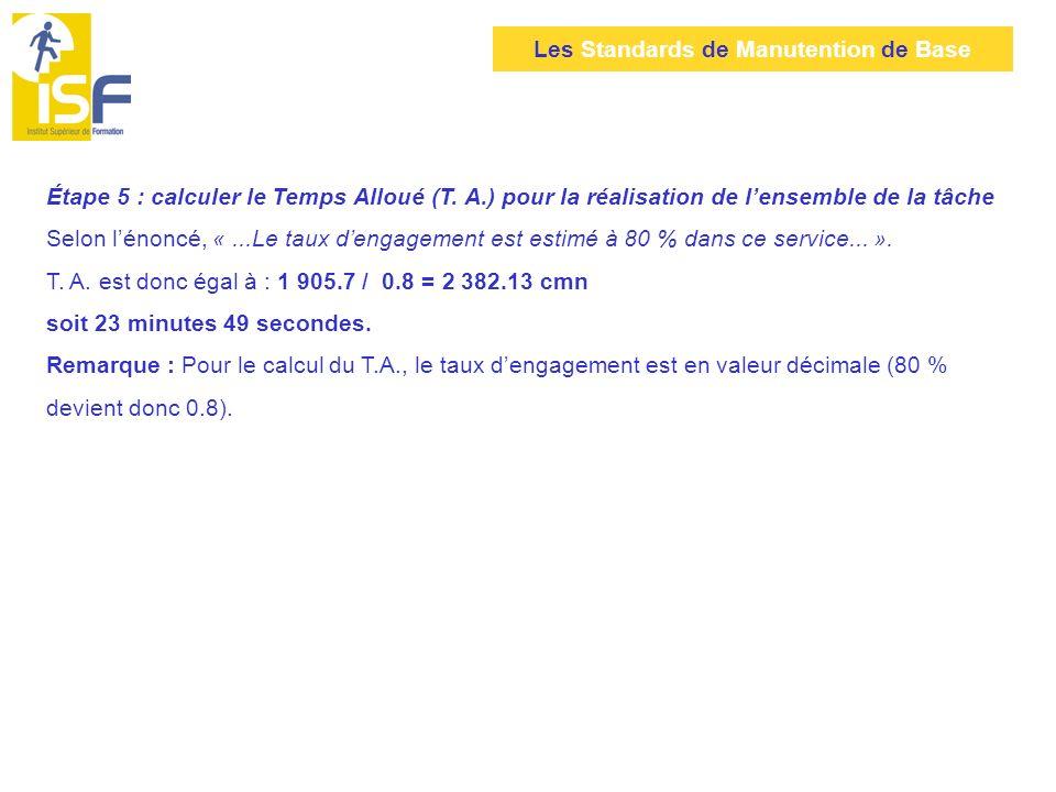 Étape 5 : calculer le Temps Alloué (T. A