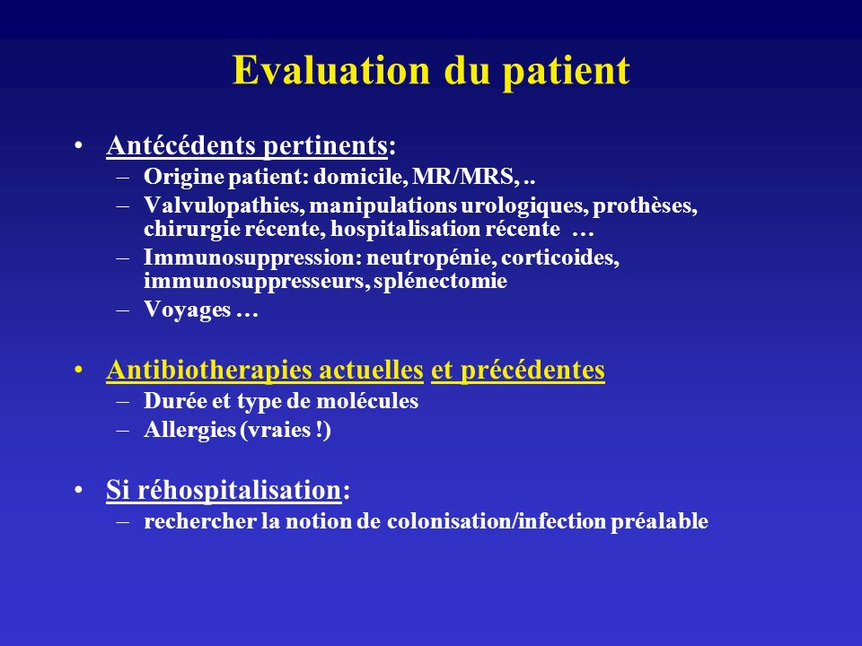 Evaluation du patient Antécédents pertinents: