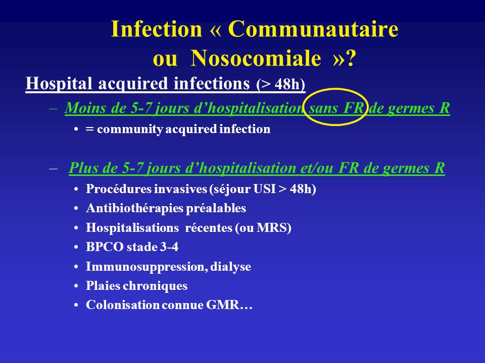 Infection « Communautaire ou Nosocomiale »