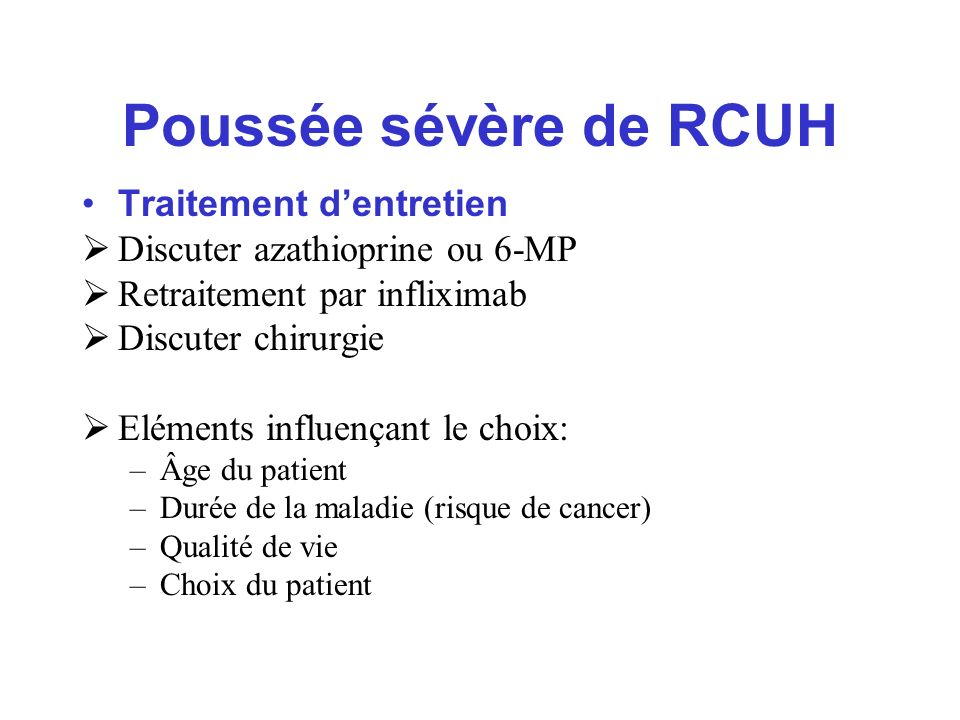 Poussée sévère de RCUH Traitement d'entretien