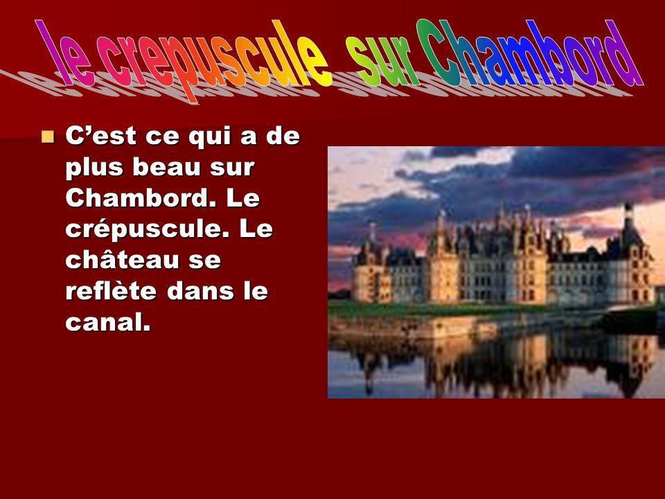 le crepuscule sur Chambord