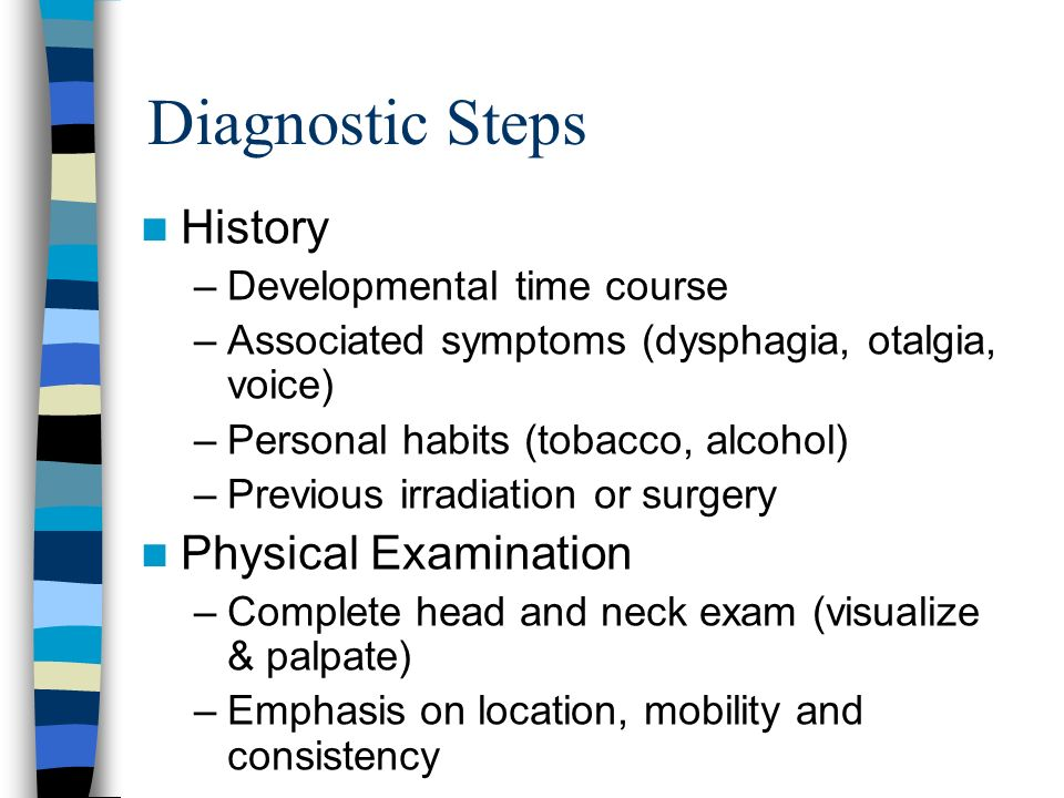 Diagnostic Steps History Physical Examination