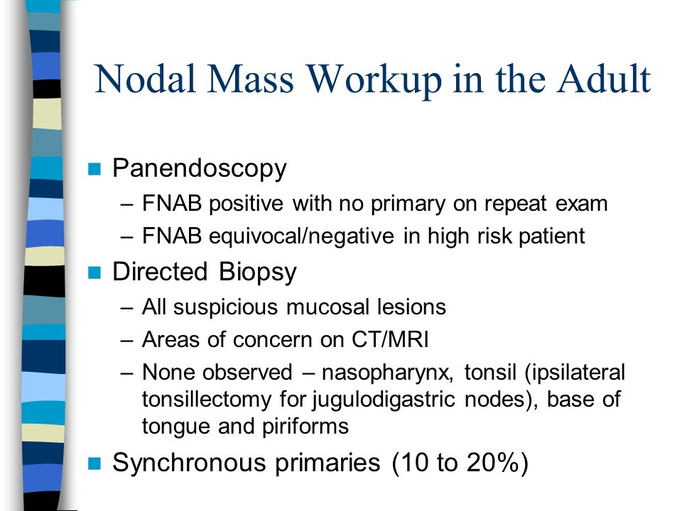 Nodal Mass Workup in the Adult