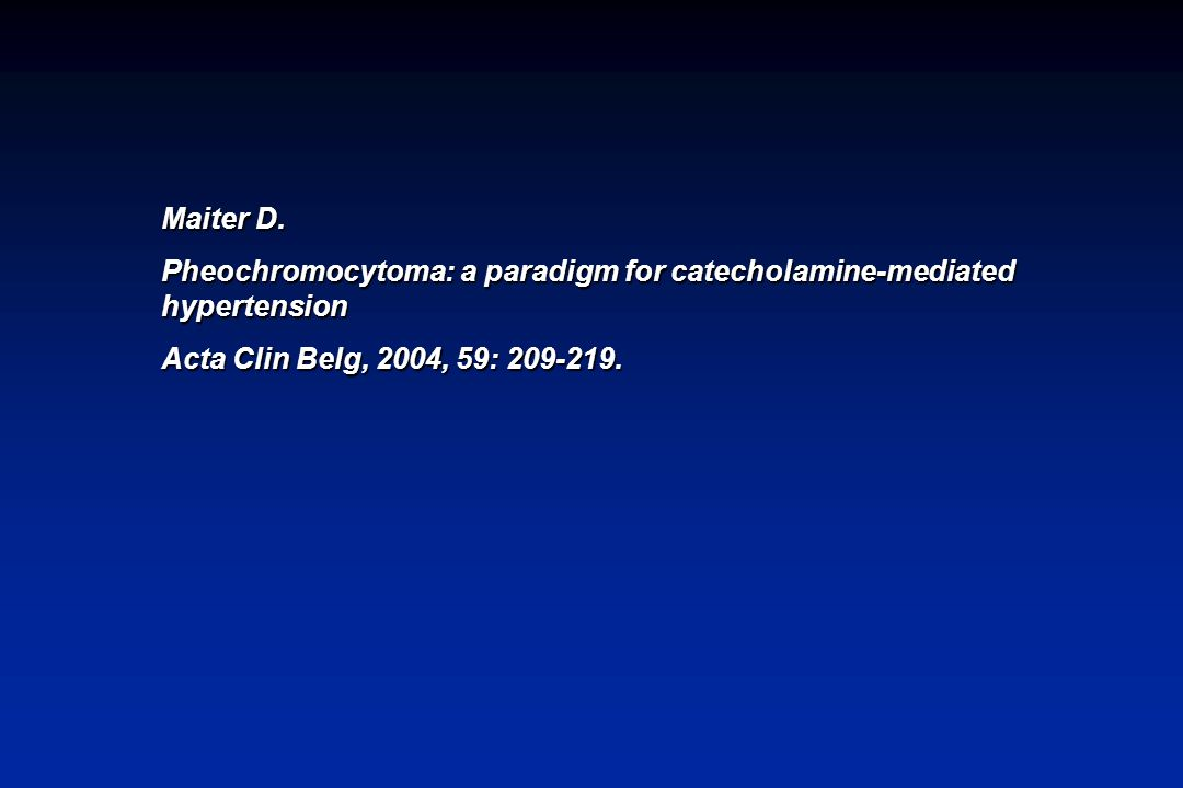 Maiter D. Pheochromocytoma: a paradigm for catecholamine-mediated hypertension.