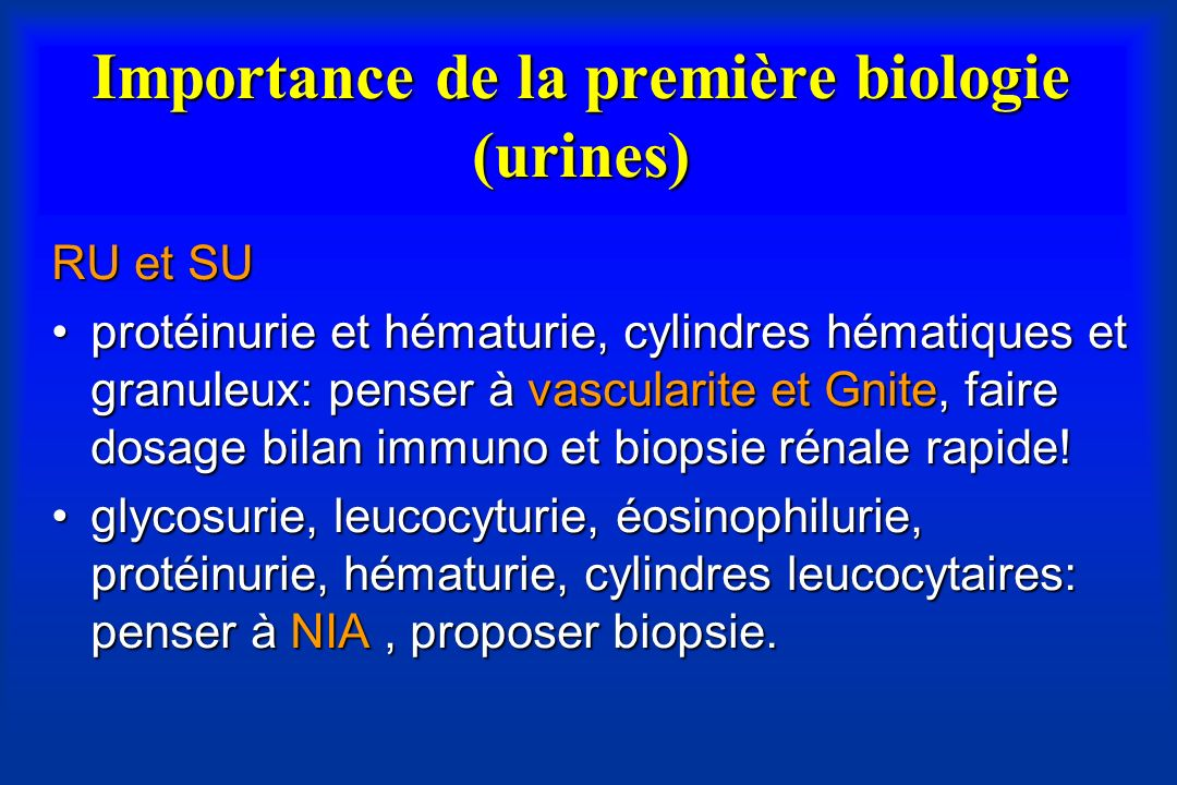 Importance de la première biologie (urines)