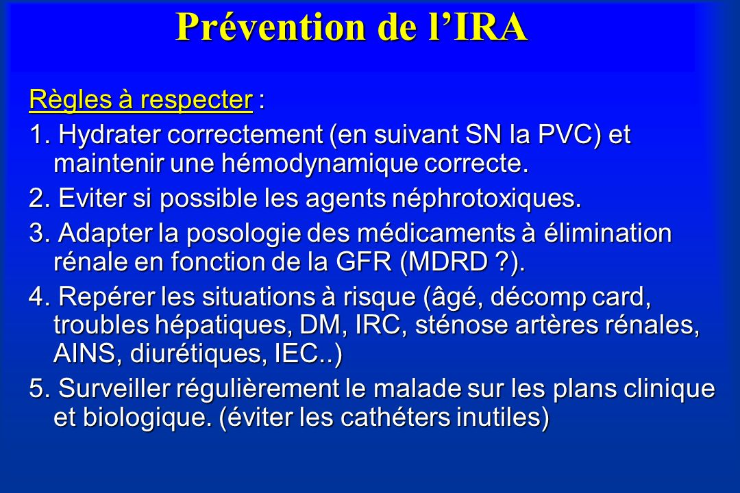Prévention de l'IRA Règles à respecter :