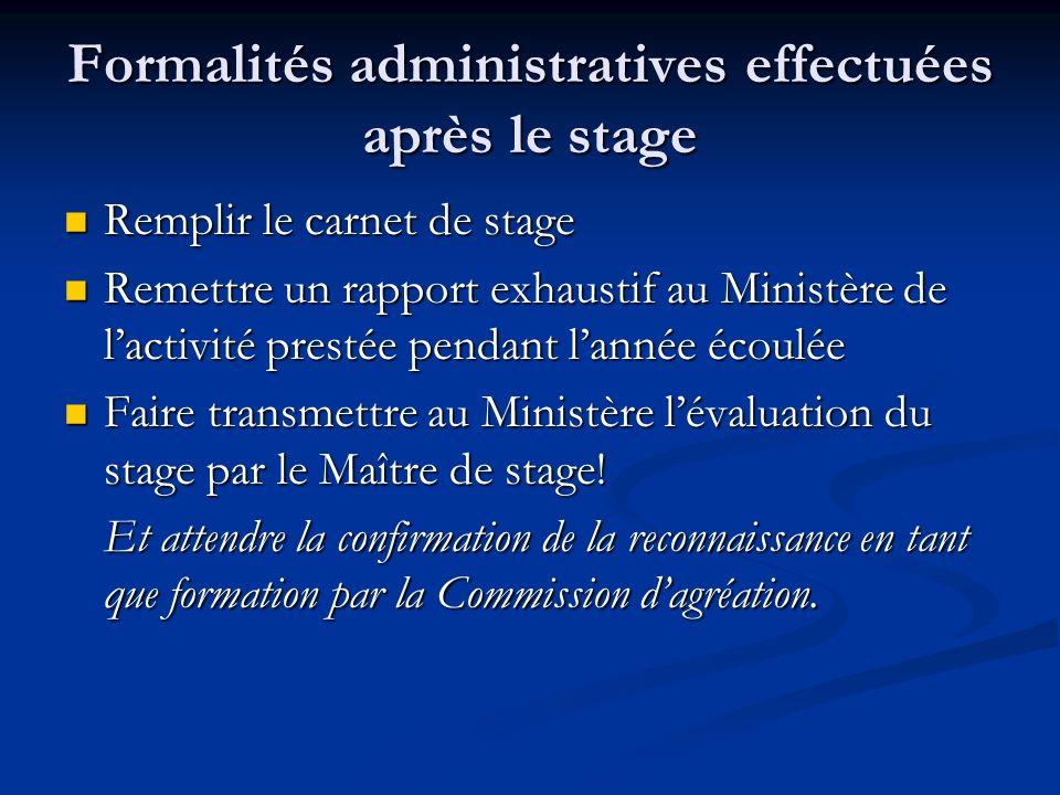 Formalités administratives effectuées après le stage
