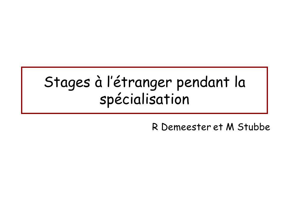 Stages à l'étranger pendant la spécialisation